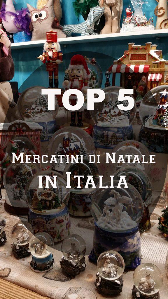 MIGLIORI MERCATINI DI NATALE IN ITALIA